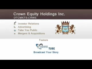 CRWETube from Crown Equity Holdings
